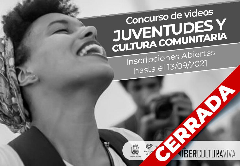 """Concurso de vídeos """"Juventudes y Cultura Comunitaria"""""""