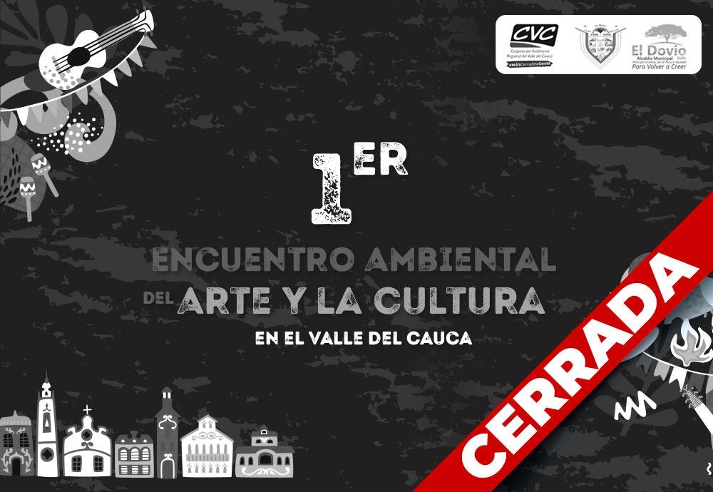 Primer encuentro ambiental del arte y la cultura en el Valle del Cauca